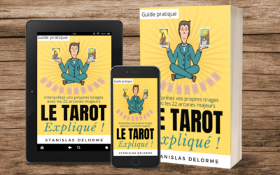 Le Tarot à la portée de tous avec le livre « Le Tarot Expliqué »